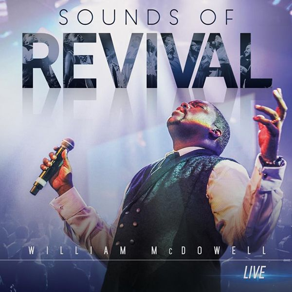 sounds-of-revival-william-mcdowell600